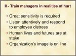 ii train managers in realities of hurt