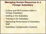 managing human resources in a foreign subsidiary