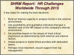 shrm report hr challenges worldwide through 201531