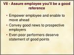 vii assure employee you ll be a good reference