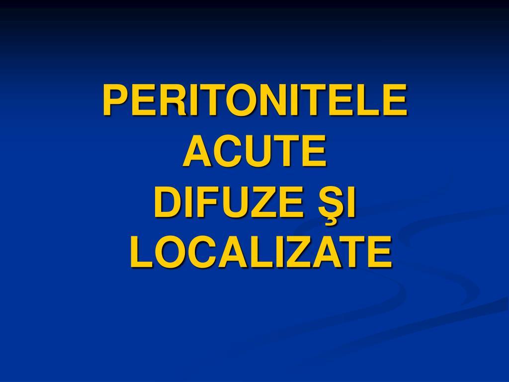 peritonitele acute difuze i localizate l.
