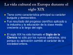 la vida cultural en europa durante el siglo xix