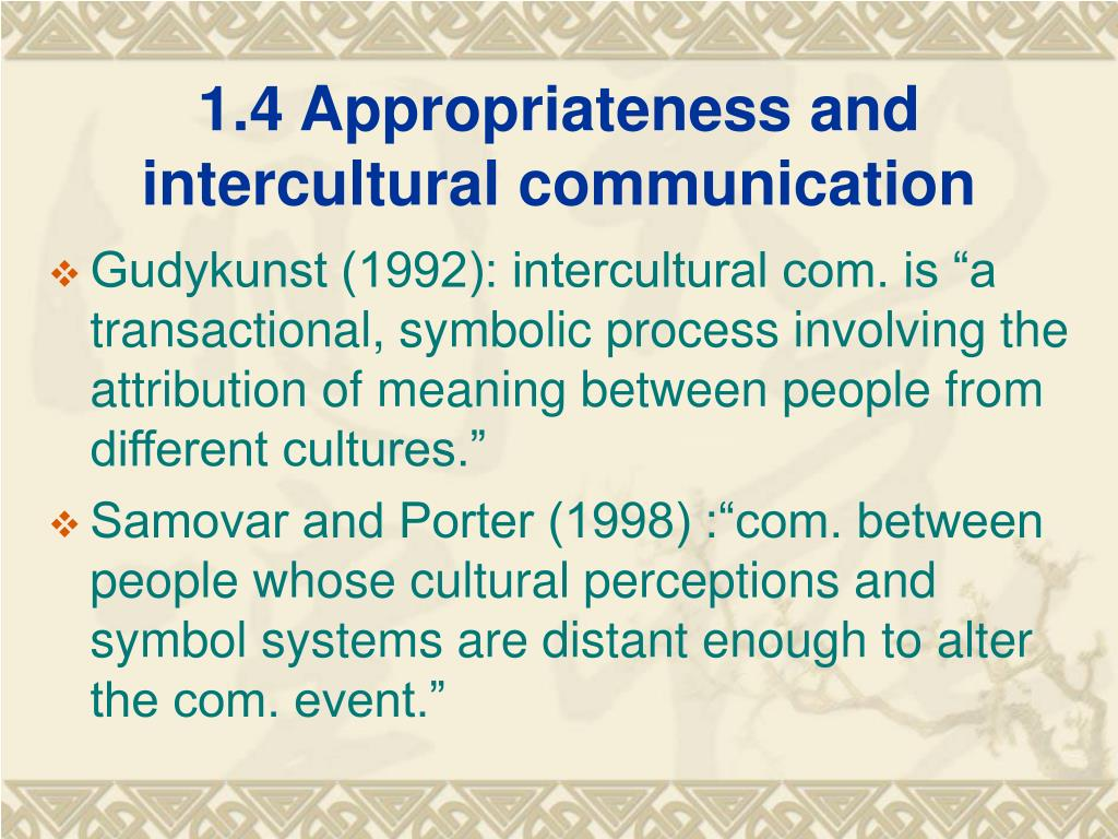 1.4 Appropriateness and intercultural communication