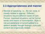 2 3 appropriateness and manner