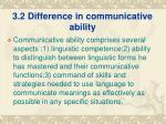 3 2 difference in communicative ability