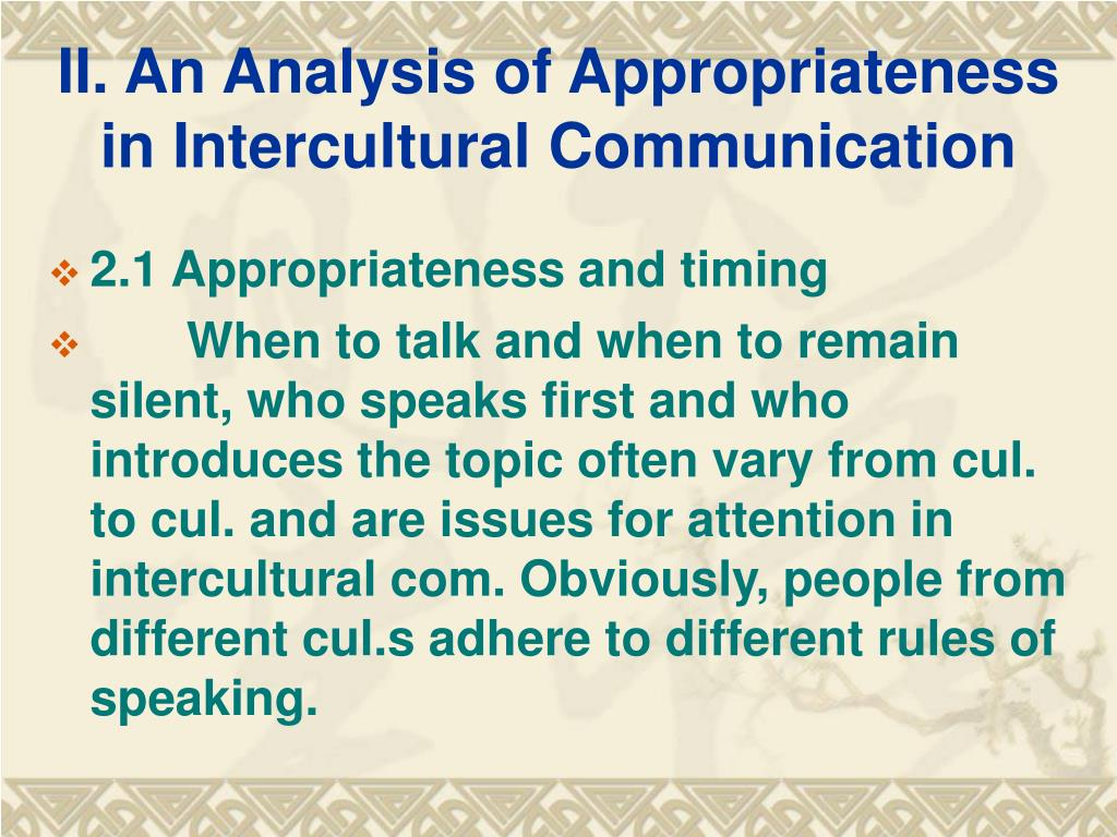 II. An Analysis of Appropriateness in Intercultural Communication
