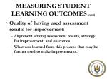 measuring student learning outcomes cont