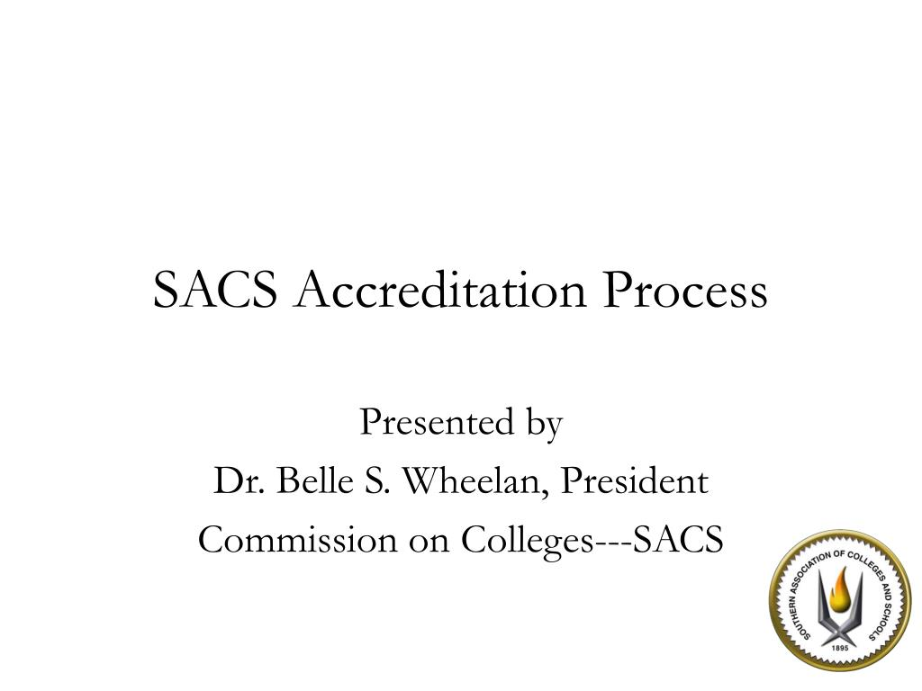 sacs accreditation process l.