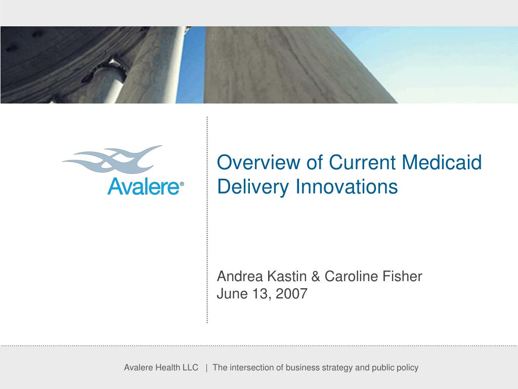 overview of current medicaid delivery innovations l.