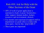 rule 10 ask for help with the other sections of the grant