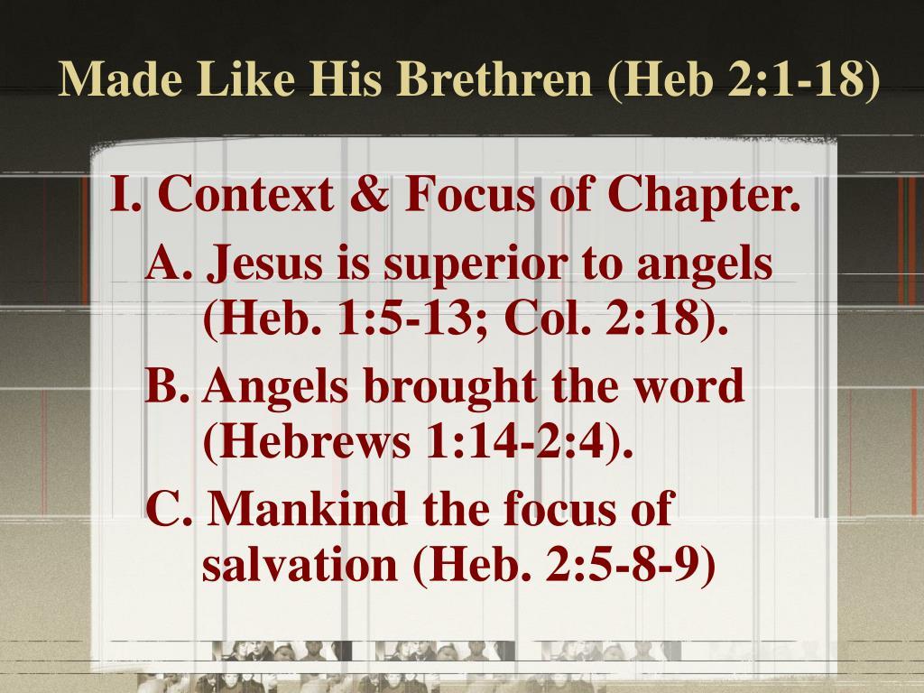 made like his brethren heb 2 1 18 l.