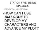 station five using dialogue