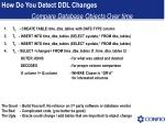 how do you detect ddl changes16