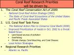coral reef research priorities will be driven by