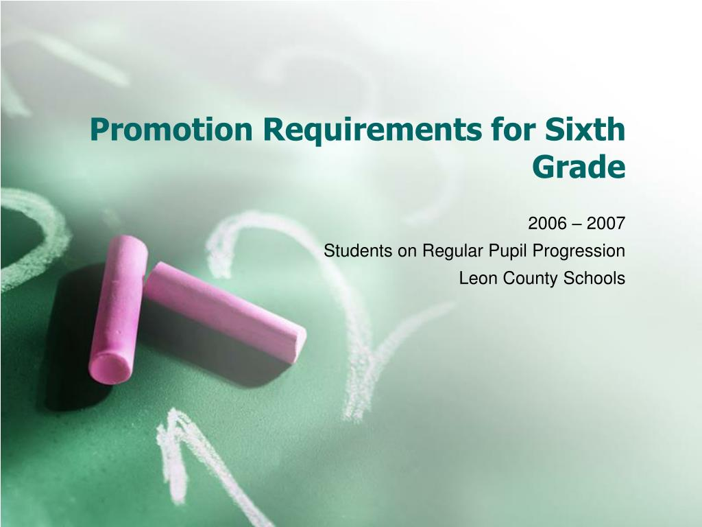promotion requirements for sixth grade l.
