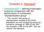 establish a standard