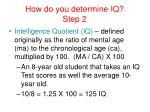 how do you determine iq step 2