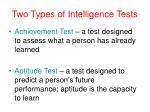 two types of intelligence tests