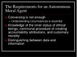 the requirements for an autonomous moral agent