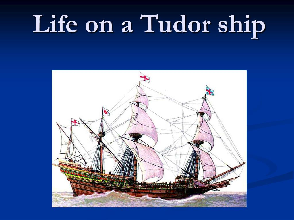 life on a tudor ship l.