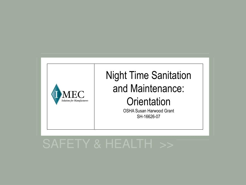 night time sanitation and maintenance orientation osha susan harwood grant sh 16626 07 l.