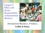 chapter 5 ethics and social responsibility in international business