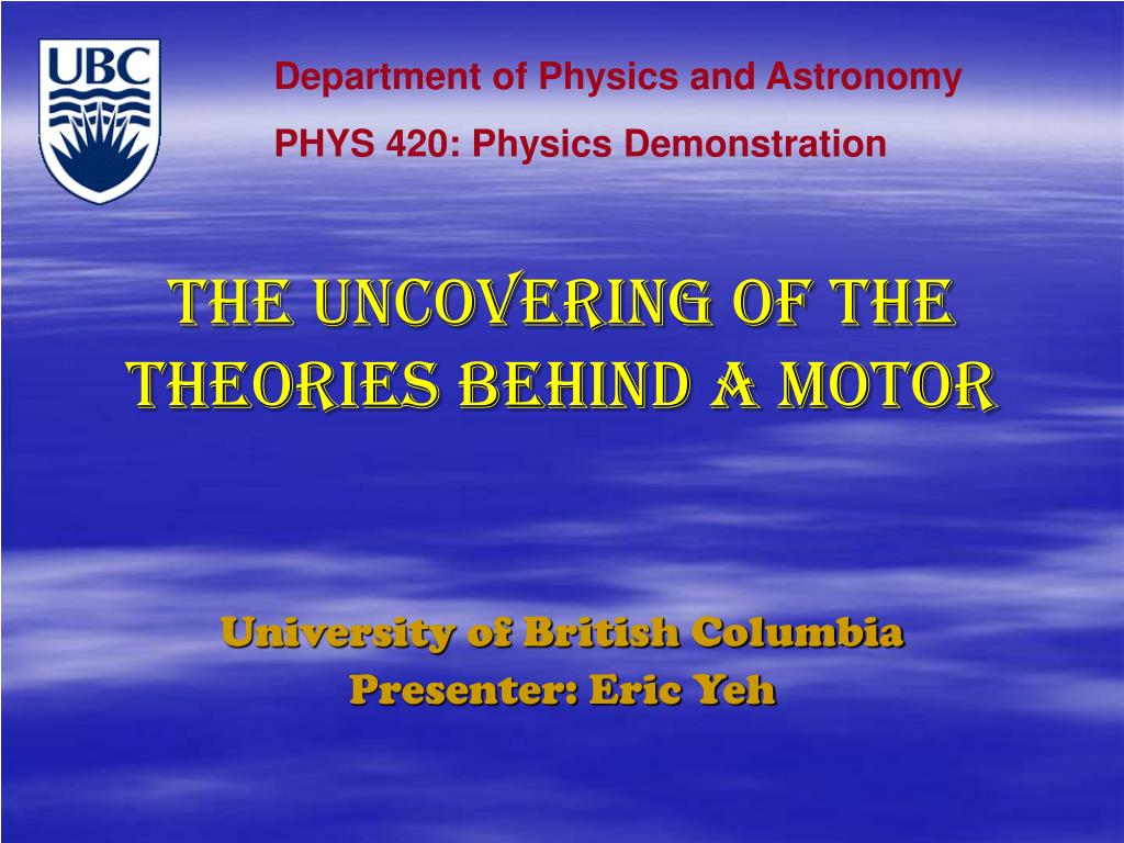 the uncovering of the theories behind a motor l.