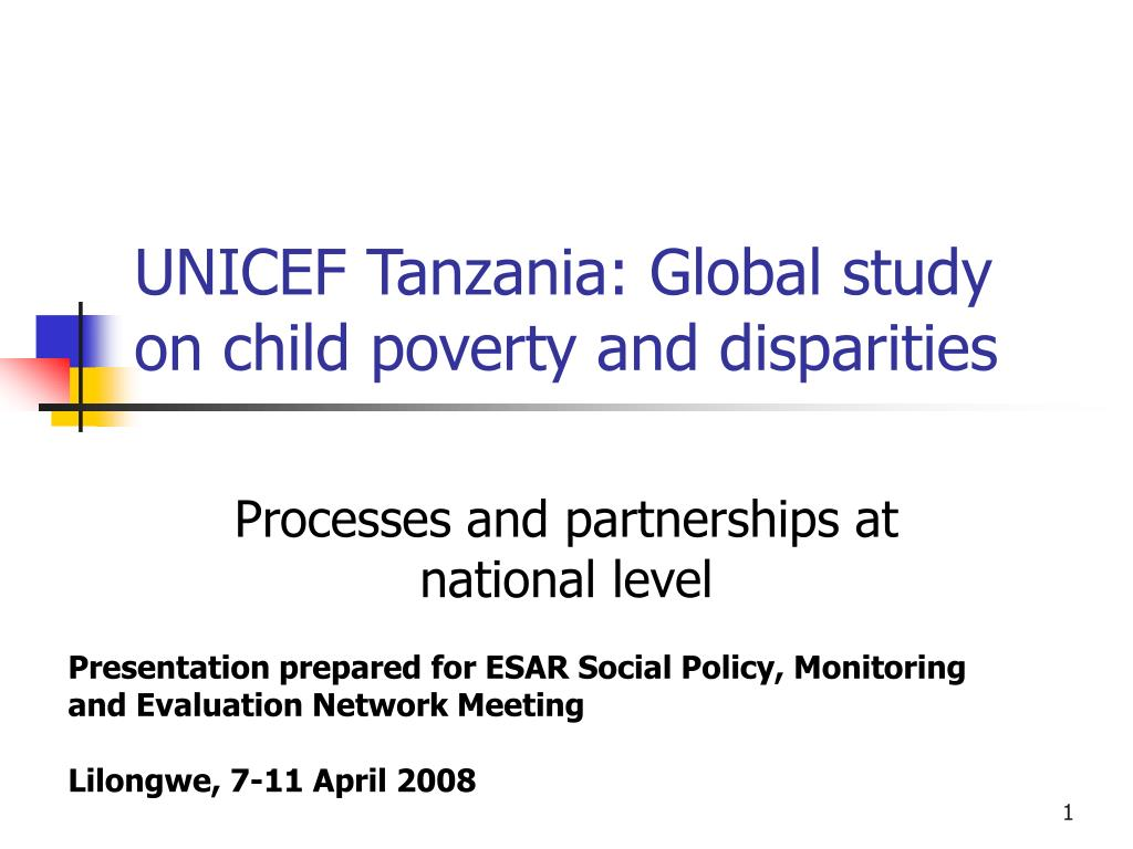 unicef tanzania global study on child poverty and disparities l.