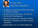 a day with seymour epstein