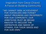 inspiration from cesar chavez a focus on building community