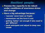 resilient people