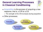 general learning processes in classical conditioning