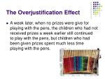 the overjustification effect53