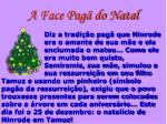 a face pag do natal10