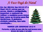 a face pag do natal13