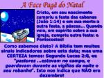 a face pag do natal22