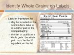 identify whole grains on labels