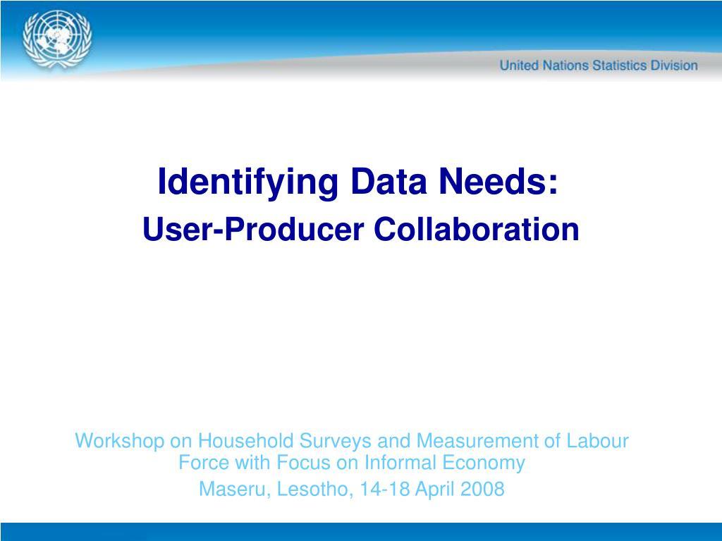 identifying data needs l.