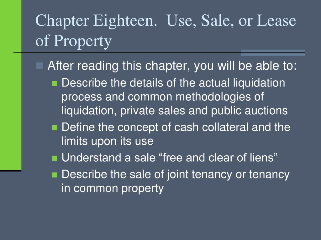 chapter eighteen use sale or lease of property l.