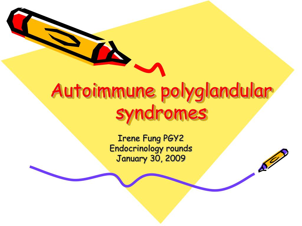 autoimmune polyglandular syndromes l.
