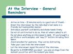 at the interview general reminders