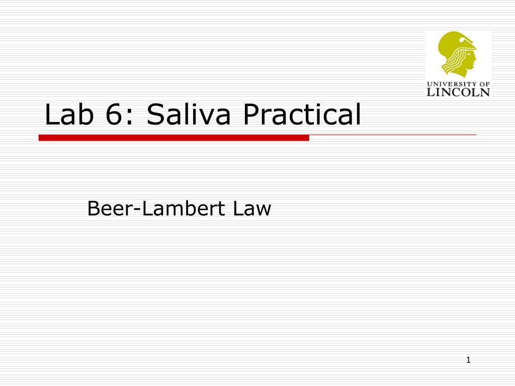 lab 6 saliva practical l.
