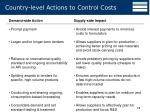 country level actions to control costs
