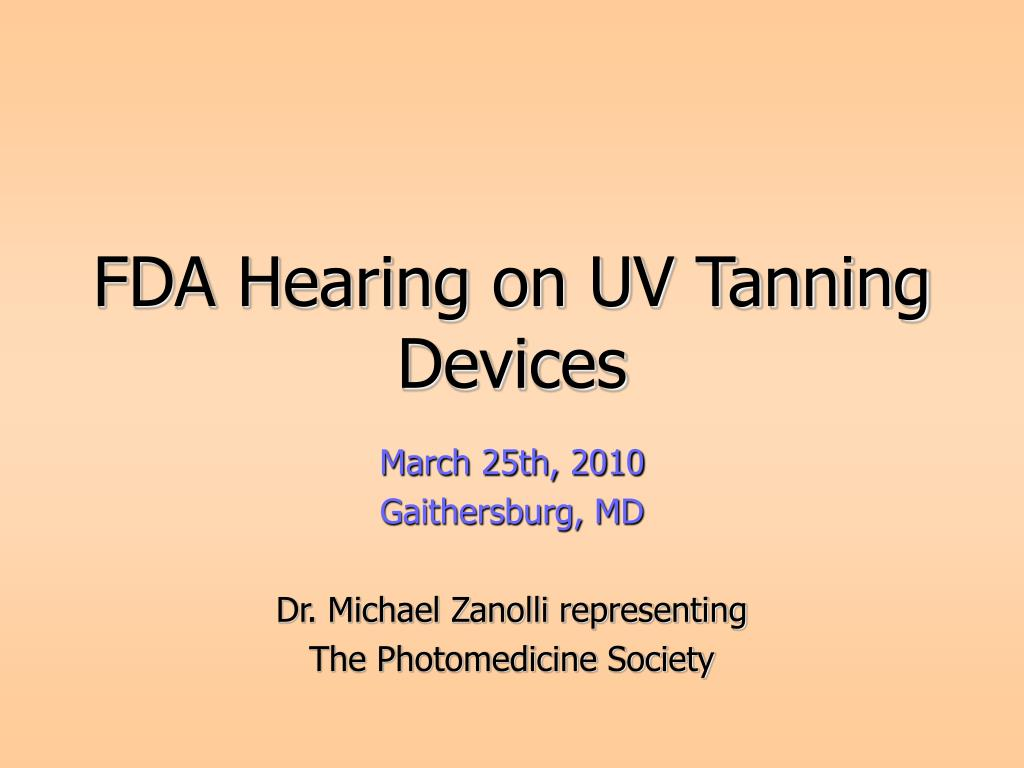 fda hearing on uv tanning devices l.