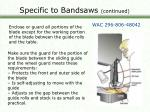 specific to bandsaws continued