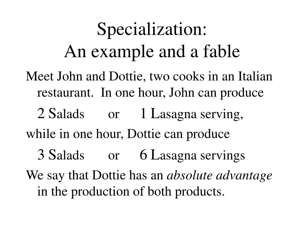 specialization an example and a fable l.