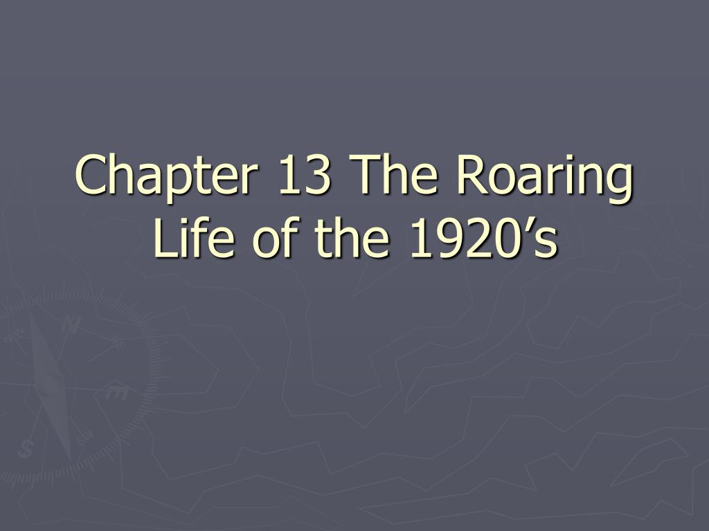 chapter 13 the roaring life of the 1920 s l.