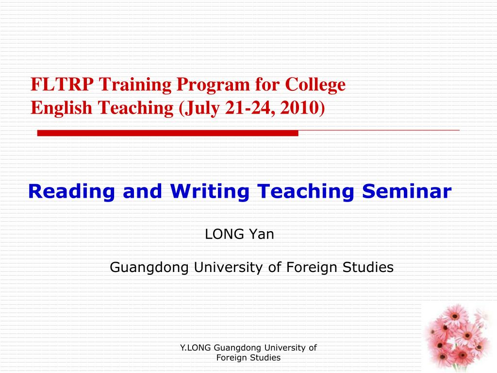 fltrp training program for college english teaching july 21 24 2010 l.