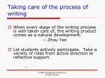 taking care of the process of writing