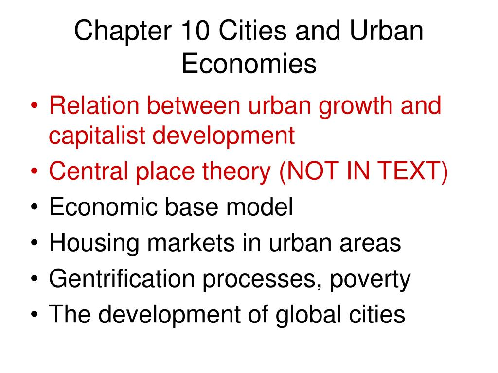 chapter 10 cities and urban economies l.